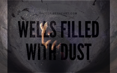 Wells Filled With Dust